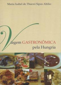 Viagem gastronomica pela Hungria